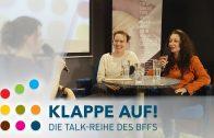 Cornelius Schwalm, Katharina Bellena & Julia Effertz / BFFS Klappe Auf! 2018 –
